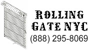 Rolling Gate NYC